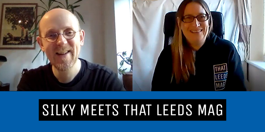 THAT LEEDS MAG meets Silky the Comedian