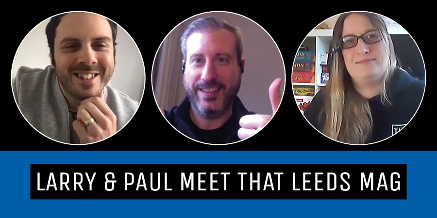 Larry and Paul meet that leeds mag