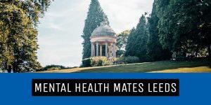 Mental Health Mates Leeds Roundhay Park