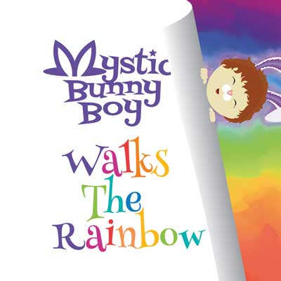 Mystic-Bunny-Boy-Walks-the-rainbow_cover