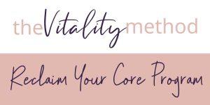 vitality method reclaim your core image